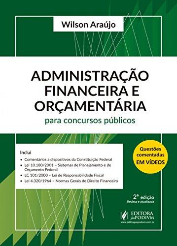 Administração Financeira e Orçamentária Para Concursos Públicos