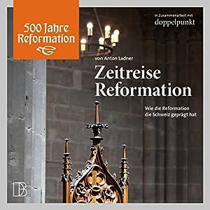 Zeitreise Reformation Hörbuch