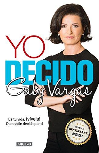 Yo decido (Spanish Edition)