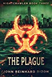 The Plague (Nightcrawler Book 3)