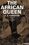 The African Queen by Forester, C. S. Published by Back Bay Books 1st (first) edition (1984) Paperback