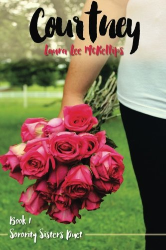 Courtney (Sorority Sisters Duet Book 1)