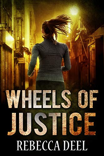 (Wheels of Justice (Fortress Security Book)