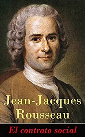 El contrato social eBook: Rousseau, Jean-Jacques: Amazon