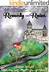 Remedy and Ruins (The Faerie Apothecary Mysteries Book 2)