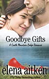 Goodbye Gifts (Castle Mountain Lodge Book 5)