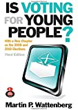 Is Voting for Young People? (Great Questions in Politics)