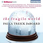 The Fragile World | Paula Treick DeBoard