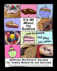 It's All About The Cookies: ...and brownies, and pies, and cakes...