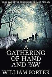Gathering of Hand and Paw: Chronocles of Hand and Paw