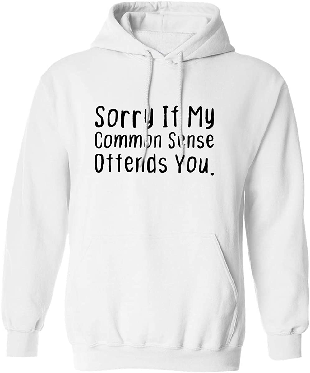 zerogravitee Sorry If My Common Sense Offends Adult Hooded Sweatshirt