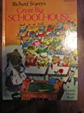Richard Scarry's Great Big Schoolhouse, Richard Scarry, 0394908740