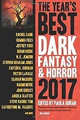 The Year's Best Dark Fantasy & Horror 2017 Edition Paperback
