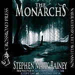 The Monarchs   Stephen Mark Rainey