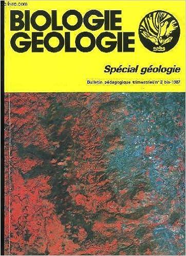 Biologie geologie. special geologie bulletin n2 bis
