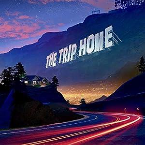 The Trip Home album