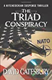 The Triad Conspiracy, David Gatesbury, 162516792X