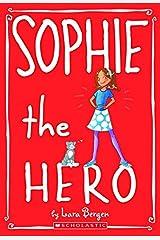 Sophie #2: Sophie the Hero Paperback