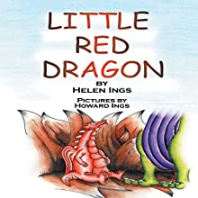 Little Red Dragon Audiobook by Helen Ings Narrated by Adam Croasdell