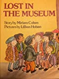 Lost in the Museum, Miriam Cohen, 0688801870