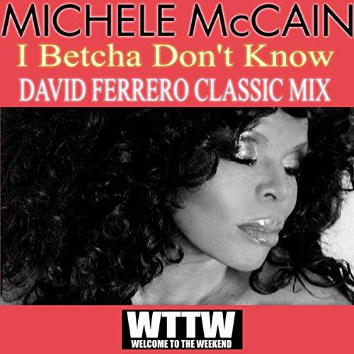 i-betcha-dont-know-david-ferrero-classic-mix