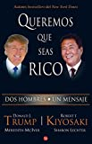 Queremos que seas rico (Spanish Edition)