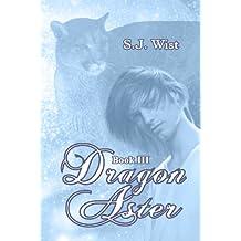 Dragon Aster: Book III