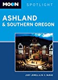 Moon Spotlight Ashland & Southern Oregon by Judy Jewell front cover