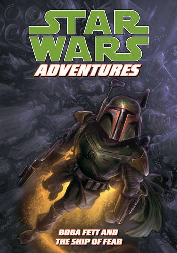 (Star Wars Adventures: Boba Fett and the Ship of Fear)