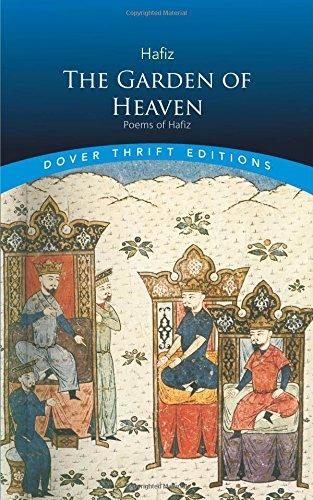 The Garden of Heaven: Poems of Hafiz (Dover Thrift (God Garden Poem)