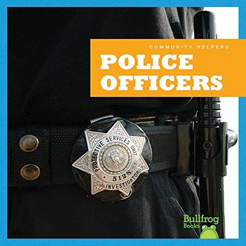 Police Officers (Bullfrog Books: Community Helpers)
