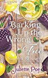 Barking Up the Wrong Tree (Sex and Sweet Tea Series) (Volume 3)