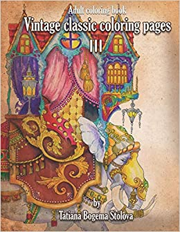 Vintage Classic Coloring Pages III: Relaxing coloring pages ...