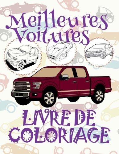 ✌ Meilleures Voitures ✎ Livres de Coloriage Voitures ✎ Livre de Coloriage enfant ✍ Livre de Coloriage garcon: ✎ Best Cars ~ Coloring Book Cars ~ ... Voitures (Volume 14) (French Edition) PDF