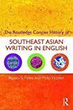 img - for By Rajeev S. Patke - The Routledge Concise History of Southeast Asian Writing in Engli (2009-09-11) [Paperback] book / textbook / text book