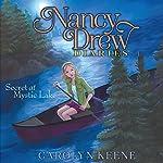 Secret at Mystic Lake: Nancy Drew Diaries, Book 6 | Carolyn Keene