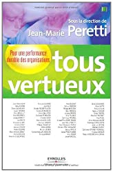 Tous vertueux (ED ORGANISATION) (French Edition)