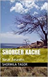 SHORGER KACHE