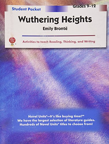 Wuthering Heights - Student Packet by Novel Units, Inc. (Packet Student Worksheet)