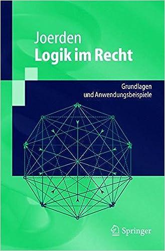 Amazon com: Logik im Recht: Grundlagen und
