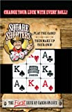 Square Shooters The first deck of cards on dice