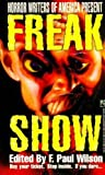 Freak Show, F. Paul Wilson, 0671695746