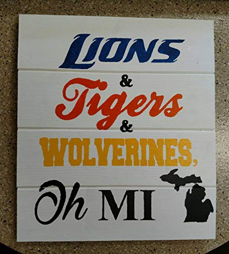 Ruskin352 Lions and Tigers and Wolverines Oh MI Wood Sign
