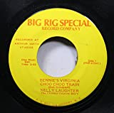 kelly laughter 45 RPM bennie's virigina choo choo train / the ghost of big truck driving dan
