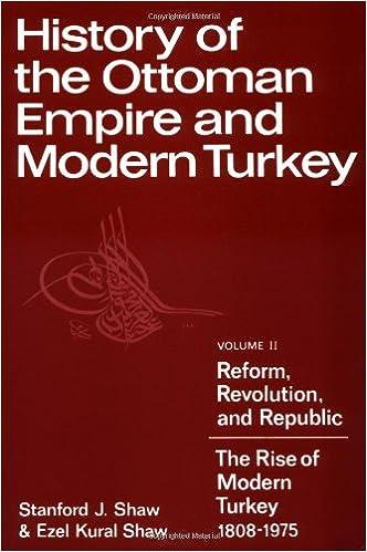 Descarga gratuita History Ottoman Empire & Turkey V2: Reform, Revolution And Republic: The Rise Of Modern Turkey, 1808-1975 Vol 2 PDF