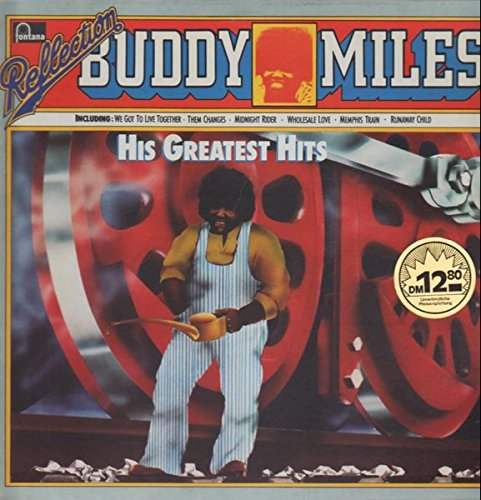 Reflection: His Greatest Hits (The Best Of Buddy Miles)