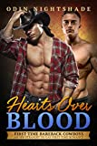 Hearts Over Blood: An MM Straight to Gay First Time Romance (First Time Bareback Cowboys Book 3)