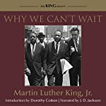 Why We Can't Wait | Dr. Martin Luther King Jr.,Dorothy Cotton - introduction