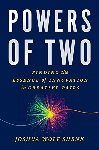 Download Powers of Two: Finding the Essence of Innovation in Creative Pairs ebook