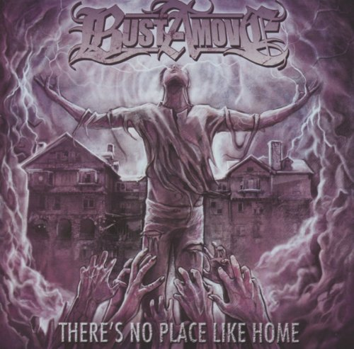 Bust A Move: There Is No Place Like Home (Audio CD)